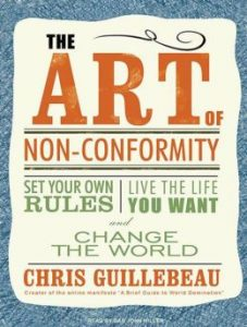 The-Art-of-Non-Conformity-Set-Your-Own-Rules-Live-the-Life-You-Want-and-Change-the-World-Read-and-reviewed